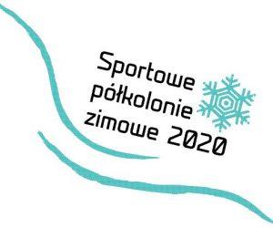 Sportowe Półkolonie Zimowe – informacje dla rodziców